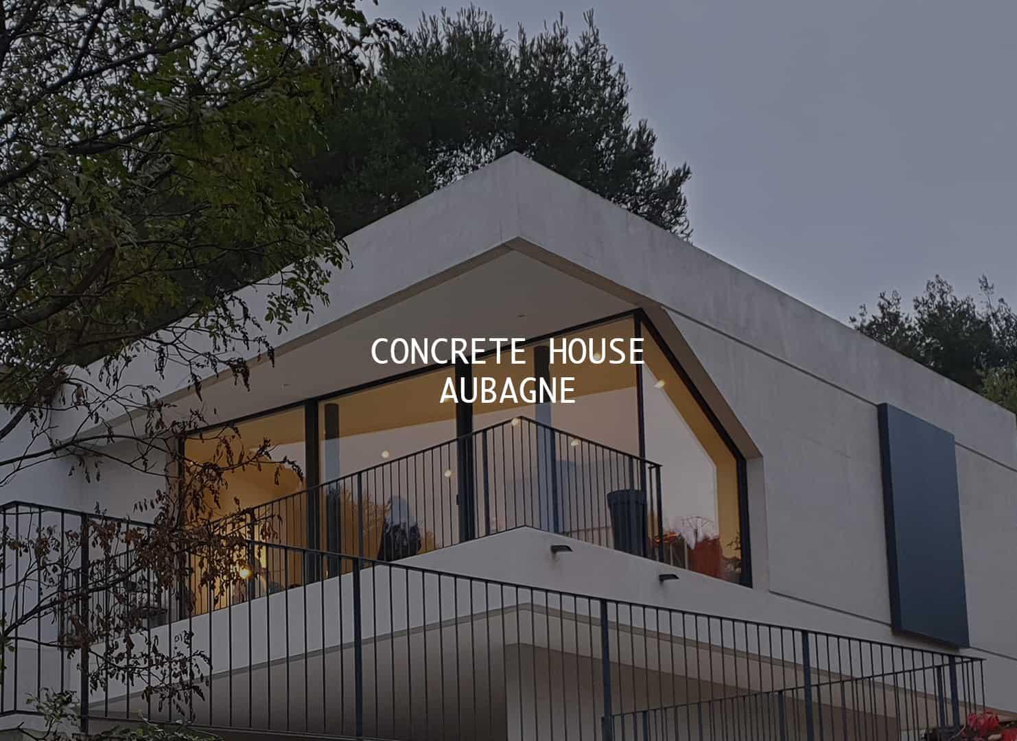 CONCRETE-HOUSE-----AUBAGNE